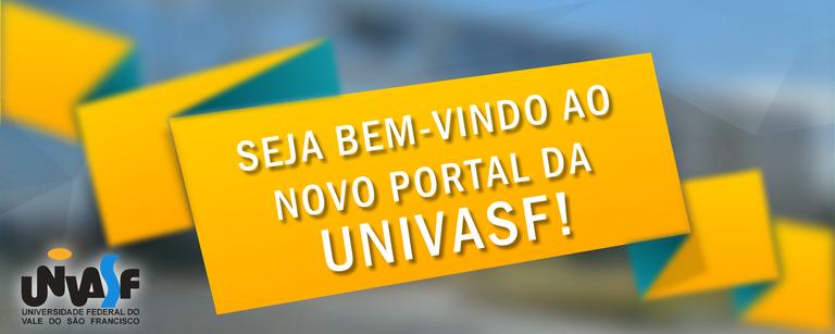 Seja bem-vindo ao novo portal da Univasf