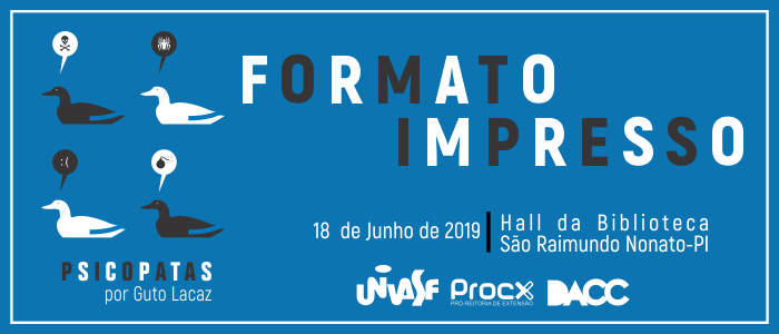 """Exposição """"Formato Impresso"""" inicia temporada no Campus Serra da Capivara"""