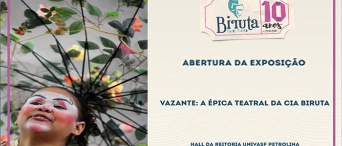 """Lançamento da exposição """"Vazante: a épica teatral da Cia Biruta"""" acontece nesta sexta-feira (25) na Univasf"""