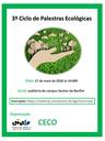 O 3º Ciclo de Palestras Ecológicas irá promover duas palestras, no dia 17, a partir das 14h.