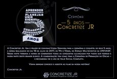 Concretize Jr. celebra seus cinco anos de fundação