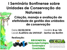"""O evento tem como tema """"Criação, manejo e avaliação de efetividade de gestão nas Unidades de Conservação""""."""