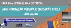 Administração Pública e Educação Física ofertam 480 vagas, com inscrições prorrogadas até 13 de agosto