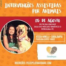 """A palestra é uma iniciativa do projeto """"Pele e Pelo: Terapia Assistida por Animais em crianças diagnosticadas com microcefalia"""""""