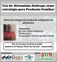 A palestra será ministrada por Luiz Carlos Guilherme, criador do Sisteminha Embrapa.