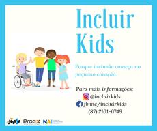 O Incluir Kids tem o intuito de ensinar crianças, através de atividades lúdicas e brincadeiras, os conceitos básicos de inclusão e acessibilidade.