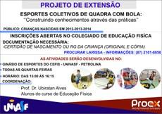 O projeto 'Esportes coletivos de quadra com bola' acontecerá no Campus Sede, nas tardes de quarta-feira.