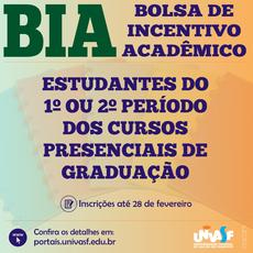 Bolsas BIA para estudantes do 1º ou 2º período dos cursos presenciais de graduação.