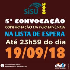 Convocados devem confirmar permanência na lista de espera até as 23h59 de 19 de setembro.