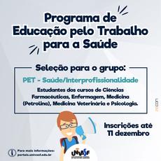 PET-Saúde/Interprofissionalidade destina-se a estudantes de Enfermagem, Farmácia, Medicina, Medicina Veterinária e Psicologia.