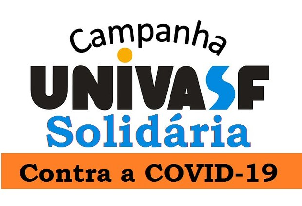 """PROEX E PREFEITURA UNIVERSITÁRIA PROMOVEM CAMPANHA  """"UNIVASF SOLIDÁRIA CONTRA A COVID-19"""""""
