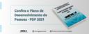 Plano de Desenvolvimento de Pessoas - PDP 2021
