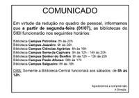 COMUNICADO DOS NOVOS HORÁRIOS DAS BIBLIOTECAS DO SIBI