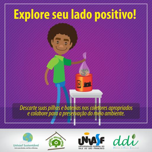 Campanha Univasf Sustentável 2016 - Coleta Seletiva Pilhas e Baterias