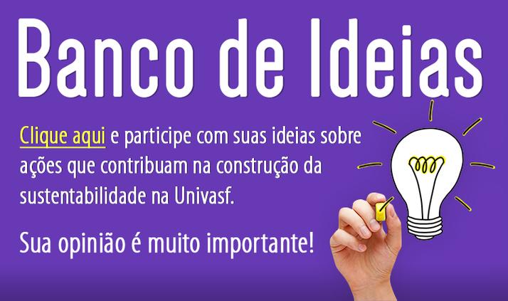 Participe do nosso Banco de Ideias!